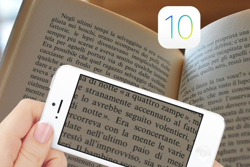 iOS 10 una nuova funzione per chi ha problemi di vista..